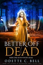 bargain ebooks Better off Dead Urban Fantasy by Odette C. Bell