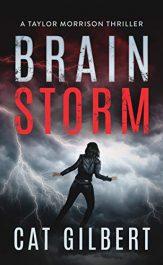 bargain ebooks Brain Storm Thriller by Cat Gilbert