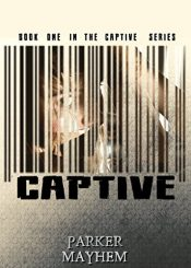 bargain ebooks Captive Erotic Romance by Parker Mayhem