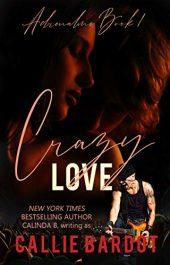 bargain ebooks Crazy Love Erotic Romance by Callie Bardot