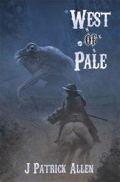amazon bargain ebooks Dead West: West of Pale Western Horror by J Patrick Allen