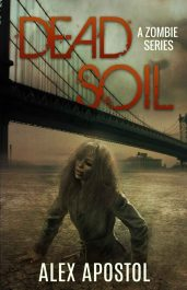 amazon bargain ebooks Dead Soil Scifi Horror by Alex Apostol