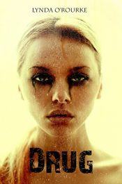 bargain ebooks Drug Young Adult/Teen Horror by Lynda O'Rourke