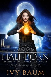 bargain ebooks Half-Born Urban Fantasy by Ivy Baum