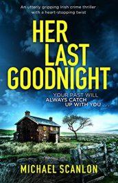 amazon bargain ebooks Her Last Goodnight Thriller by Michael Scanlon