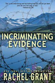 amazon bargain ebooks Incriminating Evidence Thriller by Rachel Grant