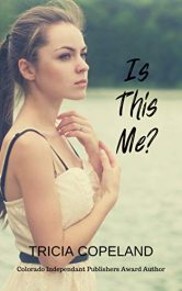 bargain ebooks Is This Me? Young Adult/Teen by Tricia Copeland