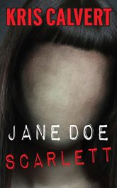 amazon bargain ebooks Jane Doe: Scarlett Thriller by Kris Calvert