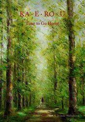 bargain ebooks KA-E-RO-U Time to Go Home Historical Fiction by B. Jeanne Shibahara