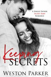 bargain ebooks Keeping Secrets Contemporary Romance by Weston Parker