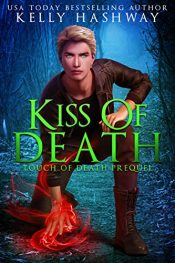 bargain ebooks Kiss of Death Young Adult/Teen Fantasy by Kelly Hashway