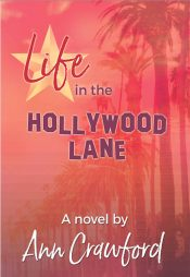 amazon bargain ebooks Life in the Hollywood Lane Romance by Ann Crawford
