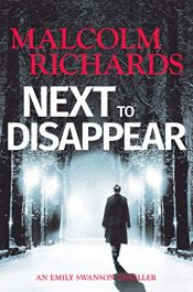 bargain ebooks Next To Disappear Thriller by Malcolm Richards