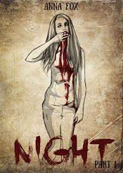 bargain ebooks Night: Part 1 Horror by Fox Anna
