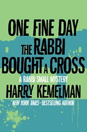 amazon bargain ebooks One Fine Day the Rabbi Bought a Cross Mystery by Harry Kemelman
