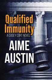 bargain ebooks Qualified Immunity Legal Thriller by Aime Austin
