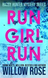 bargain ebooks RUN GIRL RUN Romantic Mystery by Willow Rose