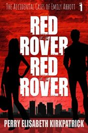 amazon bargain ebooks Red Rover, Red Rover Young Adult/Teen by Perry Kirkpatrick