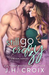 amazon bargain ebooks Still Go Crazy Contemporary Romance by J.H. Croix