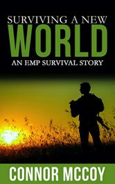 bargain ebooks Surviving A New World: An EMP Survival Story SciFi Adventure by Connor Mccoy