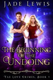 bargain ebooks The Beginning of the Undoing Paranormal Fantasy Romance by Jade Lewis