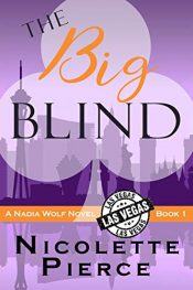 amazon bargain ebooks The Big Blind  Action/Adventure Mystery by Nicolette Pierce