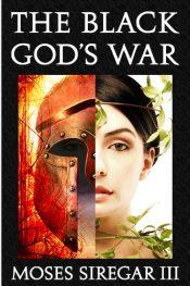amazon bargain ebooks The Black God's War Historical Fantasy by Moses Siregar III