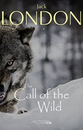 amazon bargain ebooks The Call of the Wild Classic Action Adventure by Jack London