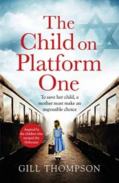 amazon bargain ebooks The Child On Platform One Historical Fiction by Gill Thompson