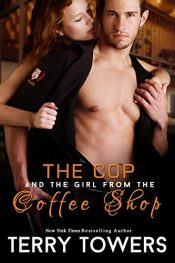 bargain ebooks The Cop and the Girl from the Coffee Shop Erotic Romance by Terry Towers