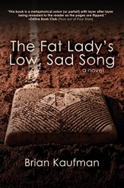 bargain ebooks The Fat Lady's Low, Sad Song Literary Romance by Brian Kaufman
