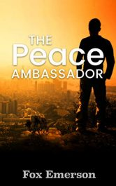 bargain ebooks The Peace Ambassador Thriller by Fox Emerson
