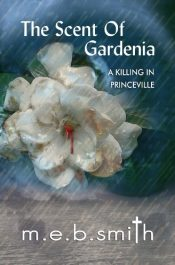 bargain ebooks The Scent of Gardenia: A Killing in Princeville Mystery by m.e.b. smith