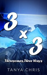 amazon bargain ebooks Three By Three: Threesomes, Three Ways Erotic Romance by Tayna Chris