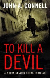 bargain ebooks To Kill A Devil Historical Crime Thriller by John A. Connell
