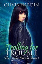 bargain ebooks Trolling for Trouble Urban Fantasy by Olivia Hardin