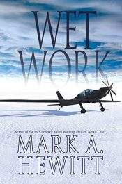 bargain ebooks Wet Work Terrorism, Political Thriller by Mark A. Hewitt