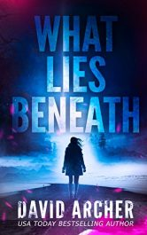 bargain ebooks What Lies Beneath Mystery Thriller by David Archer
