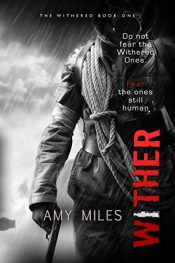 amazon bargain ebooks Wither Science Fiction/Horror by Amy Miles