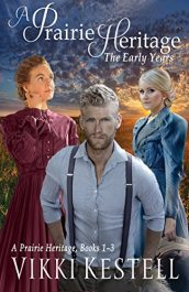bargain ebooks A Prairie Heritage: The Early Years Historical Fiction by Vikki Kestell