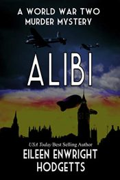amazon bargain ebooks Alibi: World War Two Murder Mystery Historical Mystery byEileen Enwright Hodgetts