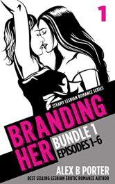 amazon bargain ebooks Branding Her 1 Erotic Romance by Alex B Porter