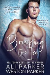 bargain ebooks Breaking the Ice New Adult Romance by Ali Parker & Weston Parker