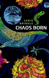bargain ebooks Chaos Born Science Fiction Adventure by Jamie Brindle