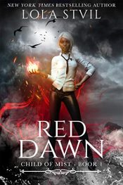 bargain ebooks Child of Mist: Red Dawn Young Adult/Teen Fantasy by Lola StVil