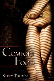 bargain ebooks Comfort Food Erotic Romance by Kitty Thomas