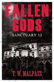 amazon bargain ebooks Fallen Gods: Sanctuary 12 Dark Fantasy Horror by T.W. Malpass