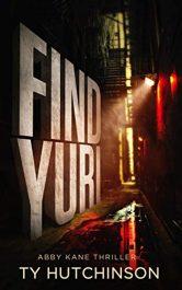amazon bargain ebooks Find Yuri Thriller by Ty Hutchingson