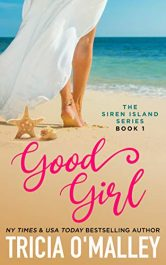 amazon bargain ebooks Good Girl (The Siren Island Series Book 1) Contemporary Romance by Tricia O'Malley