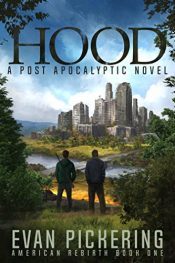 amazon bargain ebooks Hood: A Post-Apocalyptic Novel Science Fiction Adventure by Evan Pickering